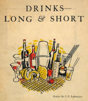 1925 Drinks Long & Short by Nina Toye and A. H. Adair. Cover