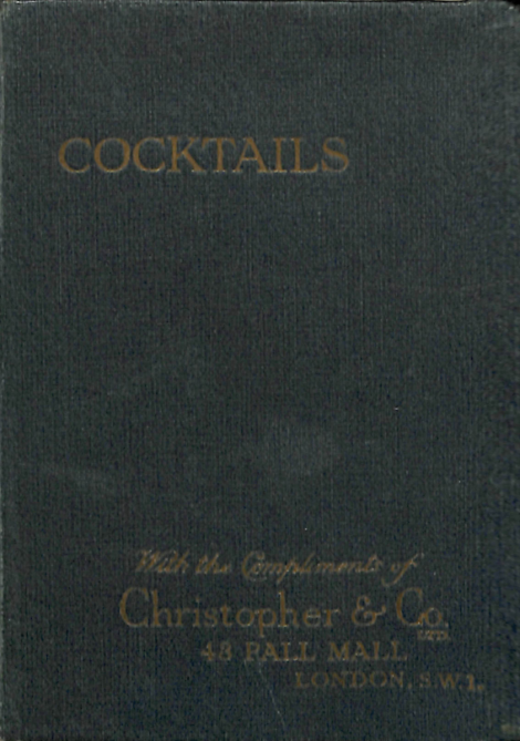 Harry of Ciro's ABC of Mixing Cocktails